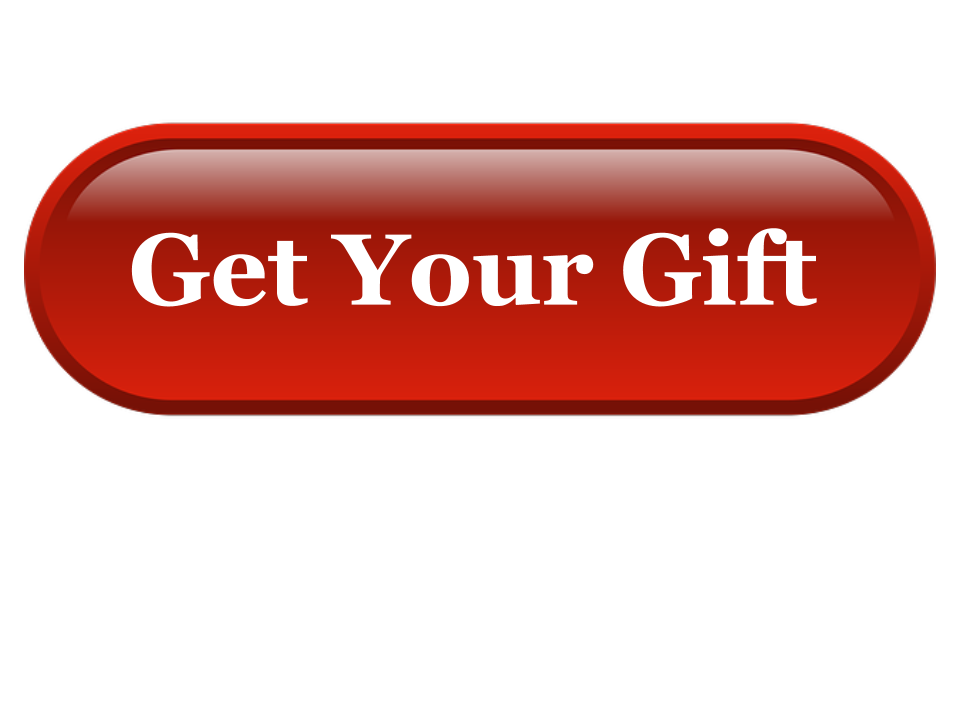 Get Your Gift Button
