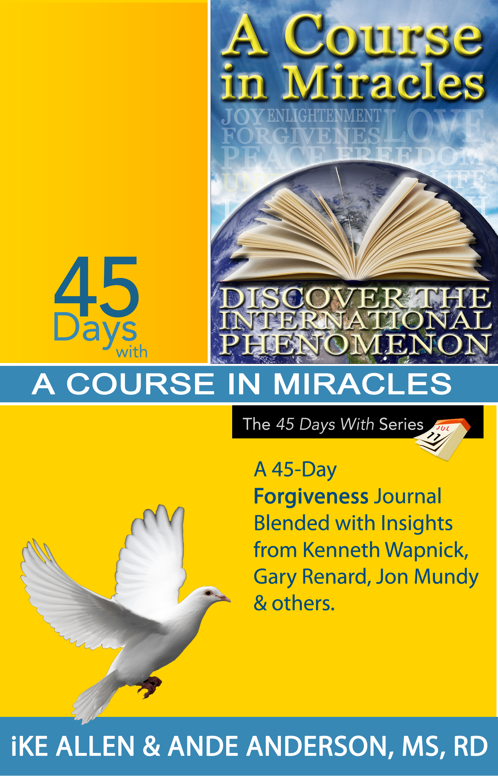 45 Days with A Course in Miracles