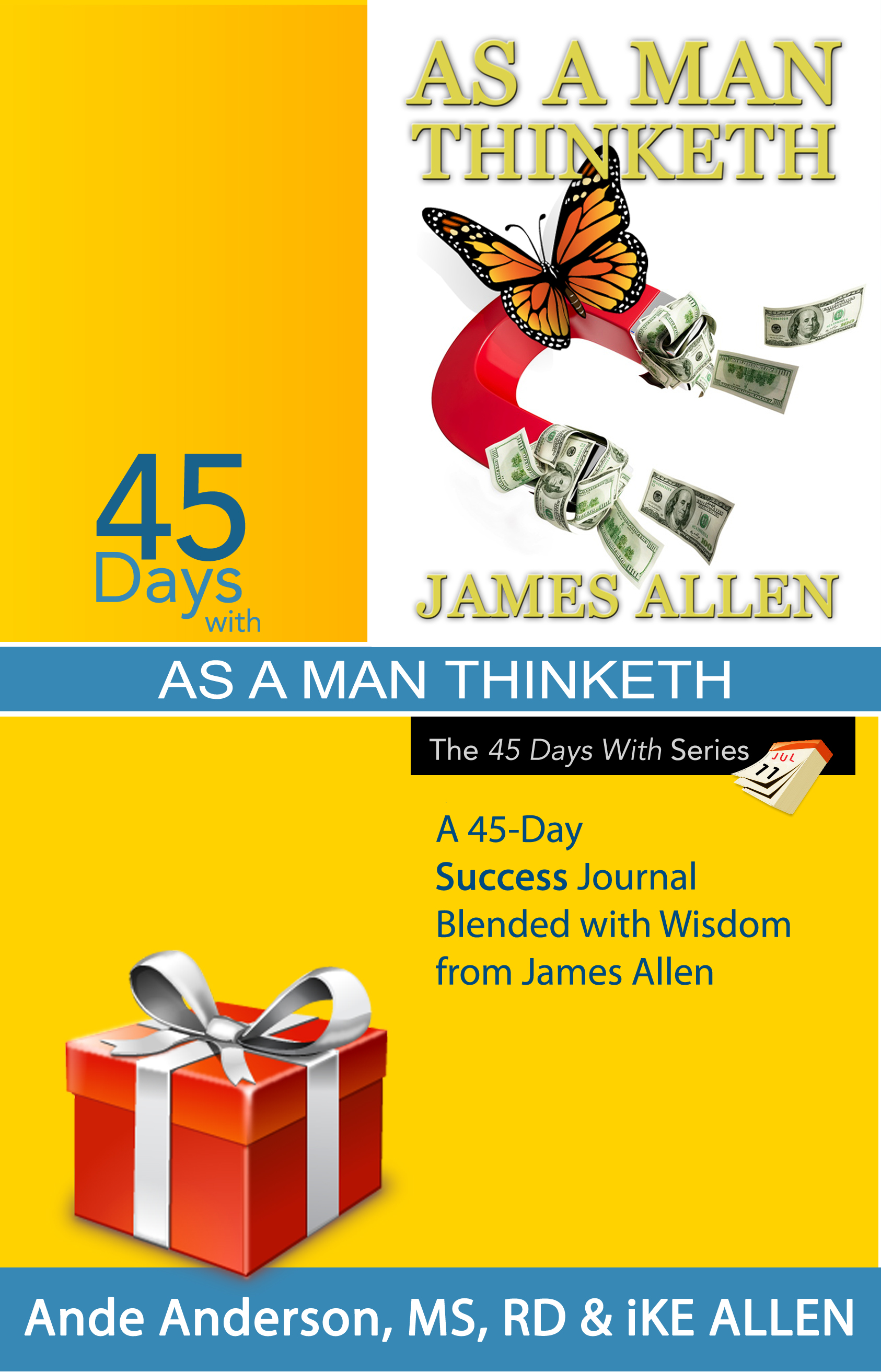 45 Days with As A Man Thinketh