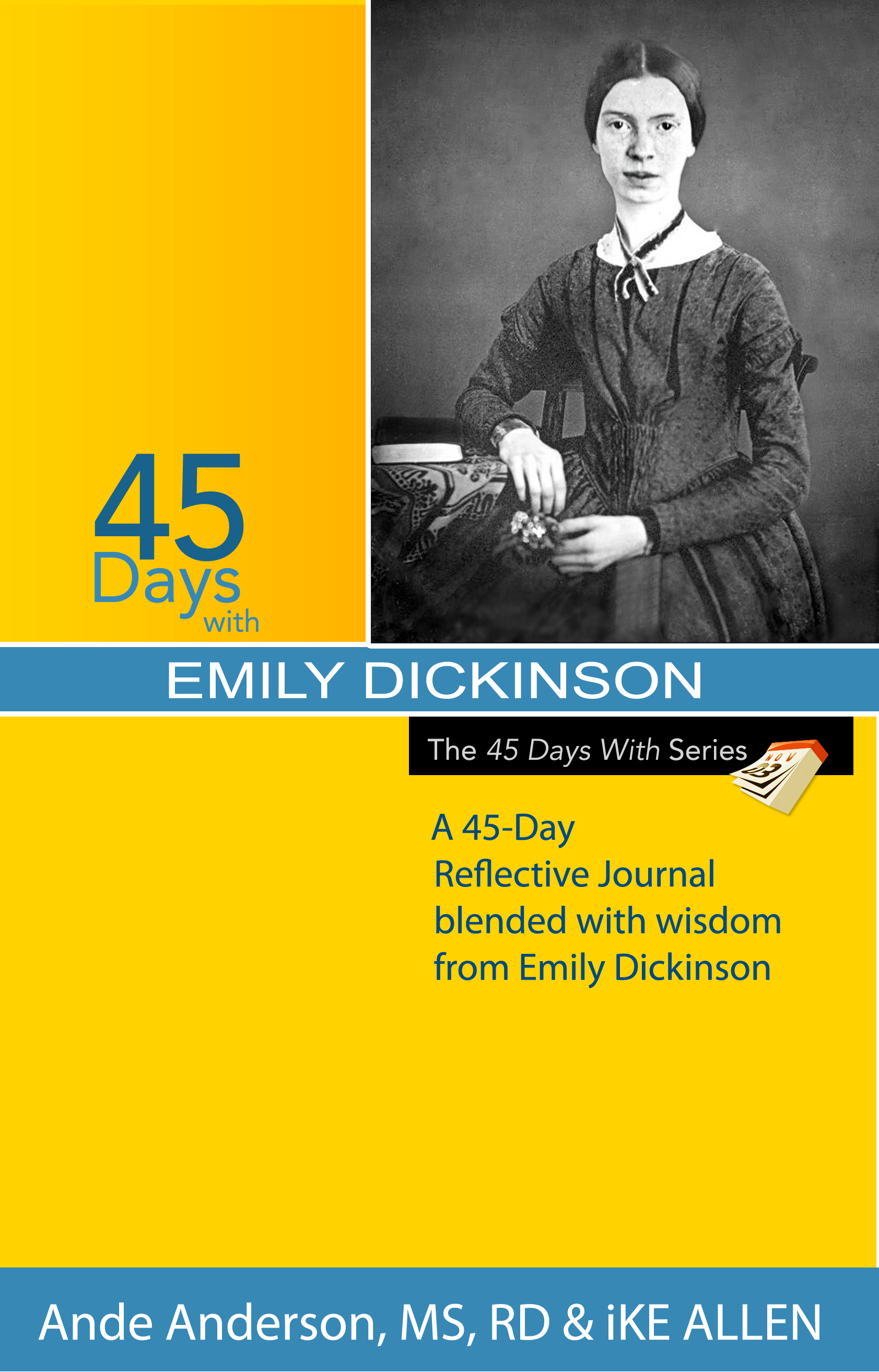 45 Days with Emily Dickinson