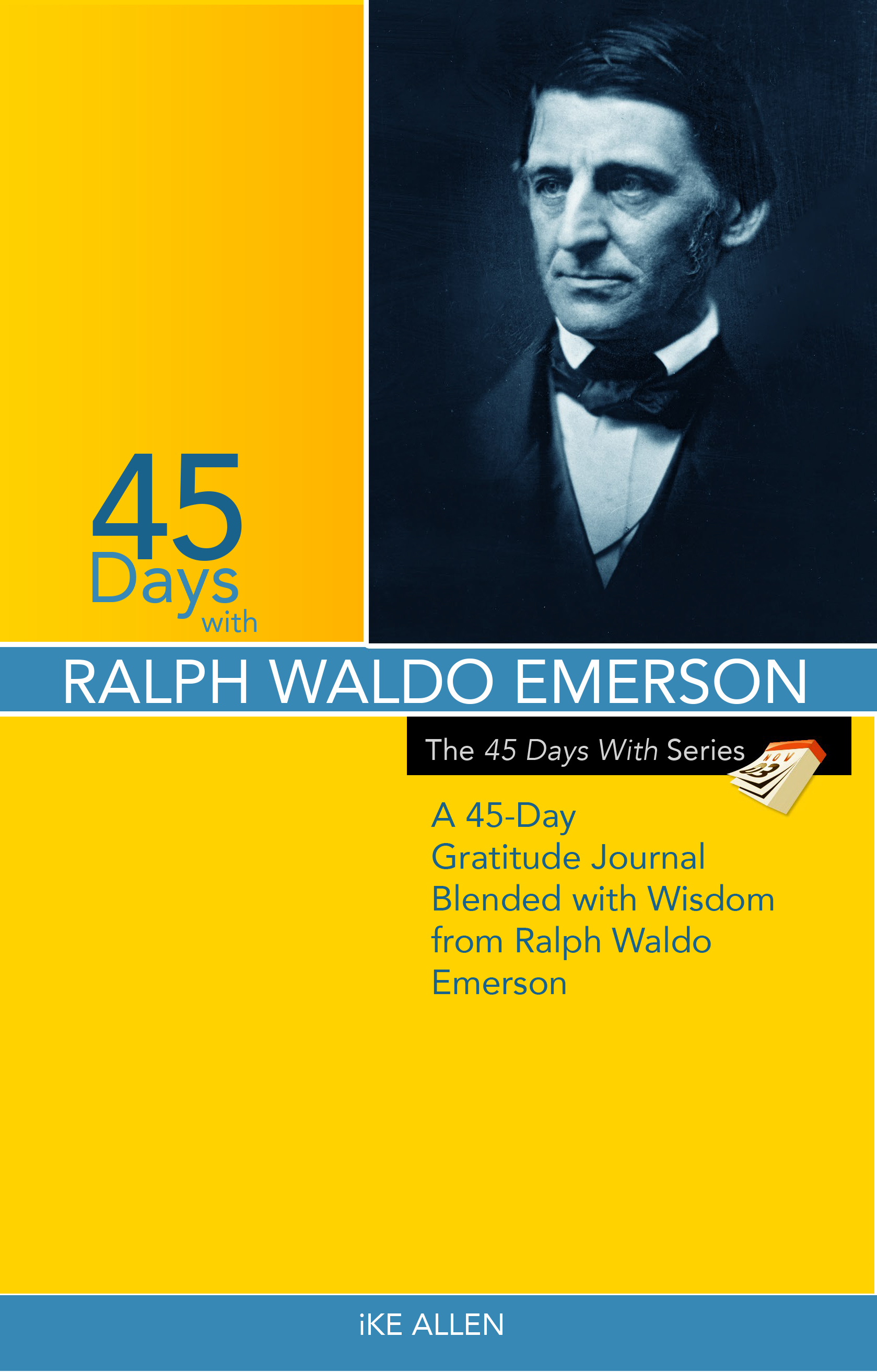 45 Days with Ralph Waldo Emerson