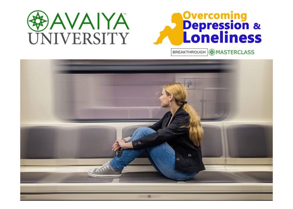 Overcoming Depression & Loneliness - AVAIYA